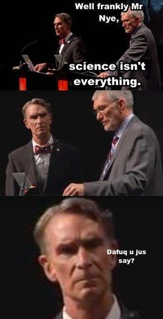 Bill Nye meeting new people...