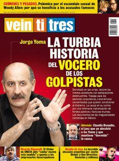 """Jorge Yoma, tildado """"vocero de los golpistas"""" por revista Veintitrés que sale esta noche."""