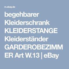 begehbarer Kleiderschrank KLEIDERSTANGE Kleiderständer GARDEROBEZIMMER Art W.13 | eBay