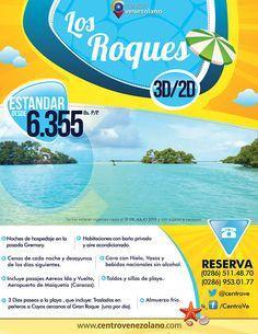 ¿Quieres conocer Los Roques?    Centro Venezolano te ayuda a hacerlo posible, gracias a este grandioso paquete de 3D/2N.... ¡Aprovéchalo!