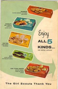 poster for Girl Scout Cookies - which were your fav flavors . When Girl Scout cookies tasted so good! Retro Advertising, Retro Ads, Vintage Advertisements, Vintage Ads, Vintage Food, Advertising Archives, Vintage Stuff, Vintage Images, Retro Recipes