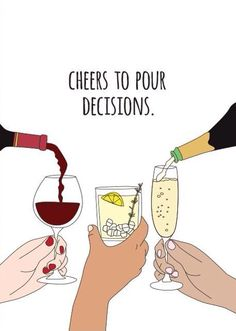 Cheers to Pour Decisions