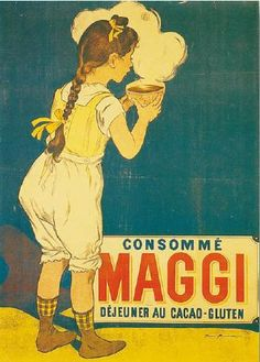 Maggi Consomme Vintage Coffee, Tea, and Beverage Posters and Art from Enjoy Art. Poster Retro, Posters Vintage, Vintage Advertising Posters, Old Advertisements, Poster Ads, Retro Ads, Pub Vintage, Vintage Labels, Vintage Ephemera