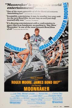 James Bond Moonraker Reviews, 1979 - original vintage cinema poster by Dan Goozee for the 007 James Bond movie, Moonraker, starring Roger Moore, Lois Chiles (Holly Goodhead), Michael Lonsdale (Hugo Drax) and Richard Kiel (Jaws), directed by Lewis Gilbert, listed on AntikBar.co.uk
