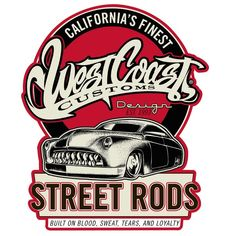 West Coast Street Rods Shield Metal Sign 20 x 16 Inches Street Rods, Rat Rods, Carros Retro, Vw Beach, West Coast Customs, Rolls Royce Cars, Vintage Metal Signs, Best Muscle Cars, Custom Cars