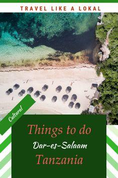 Dar es Salaam: Karibu to a vibrant Tanzanian city - Sustainable travel Dar Es Salaam, Unique Hotels, Walkabout, African Countries, Travel Memories, East Africa, Africa Travel, Culture Travel, City Life