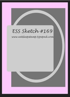 ESS card sketch #169. #cards #card_making #sketches #crafts