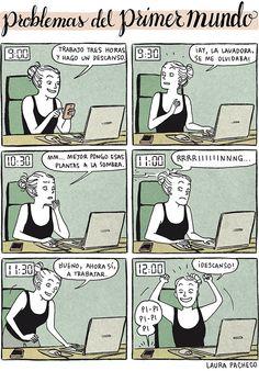 Problemas del primer mundo: trabajando en casa