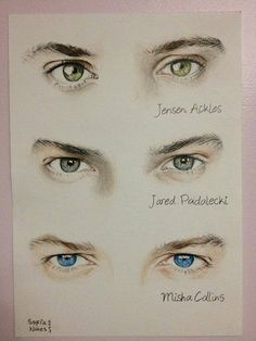 Jensen Ackles, Jared Padalecki, and Misha Collins drawn picture of their eyes, beautiful display. Supernatural Fans, Castiel, Supernatural Drawings, Jensen Ackles, Misha Collins, Dean Winchester, Fanart, Male Eyes, Fandoms