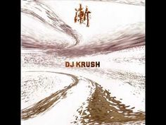 DJ Krush feat Zap Mama - Danger Of Love