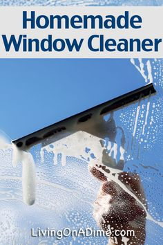 Homemade Window Cleaner Recipe - Living on a Dime To Grow Rich Homemade Cleaning Supplies, Household Cleaning Tips, Cleaning Recipes, House Cleaning Tips, Cleaning Hacks, Household Products, Household Cleaners, Cleaning Solutions, Best Window Cleaner