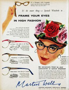 #Vintage #Eyewear Ads. I like these frames. Oh, in the 60s, how we thought cat eye frames were so weird. Now I love them . LOL !