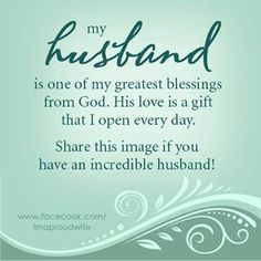 God has blessed me with an incredible man. I've never been happier in my life. I wake up every morning and thank God for him. My husband is amazing and he is my best friend and soul mate.