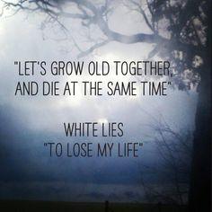 Song lyrics White Lies