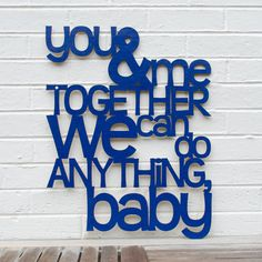 You And Me Together We Can Do Anything Custom Song Lyrics Wall Art, Dave Matthews Band, Famous Lyrics Quote Sign, Mothers Day Romance Sign Dave Matthews Band, Sign Quotes, Music Quotes, Into The Woods Quotes, Music Wall Art, Romance, Together We Can, Music Love, Do Anything