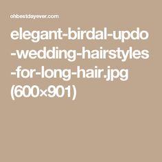 elegant-birdal-updo-wedding-hairstyles-for-long-hair.jpg (600×901)