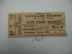 New York 1960 | New York Giants Cleveland Browns 1960 Ticket Stub.