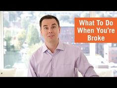 What To Do When You're Broke - YouTube