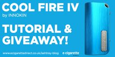 Giveaway: Innokin Cool Fire 4 – Enter in Seconds