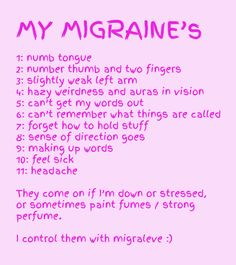 My Migraine's with aura & aphasia :) I don't take anything when they occur, and they are rare. Typically during pregnancy or hormonal upheaval. Severe Migraine, Migraine Pain, Chronic Migraines, Chronic Illness, Chronic Pain, Fibromyalgia, Migraine Diet, Migraine Relief Tips, Headache Relief