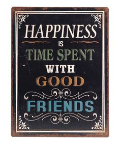 'Happiness Is Time Spent' Wall Sign | Daily deals for moms, babies and kids