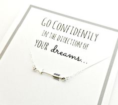 Arrow Necklace - Sterling Silver Go Confidently in the Direction of Your Dreams - Ready to Ship Jewelry - Graduation, Going Away Gift Idea by ForeverHeartPrints on Etsy
