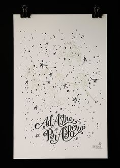 """The latin phrase """"ad astra per aspera"""" which means """"through hardships to the stars is an inspirational phrase to live by. Large format"""