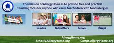 AllergyHome's mission is to providing practical teaching tools to anyone who cares for children with food allergies.