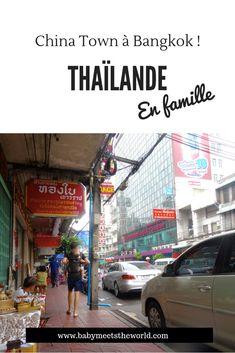 3 ème jour à Bangkok : China Town et tuk tuk   Thaïlande – Babymeetstheworld - Blog maman - Blog Voyages Bangkok, Parcs, Blog Voyage, Times Square, Travel, Street Food Market, Bus Station, The Neighborhood, Viajes