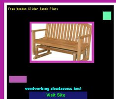 Free Wooden Glider Bench Plans 223124 - Woodworking Plans and Projects!