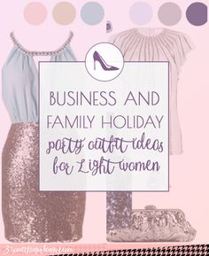 Business and family Christmas holiday party outfit ideas for Light Spring and Light Summer women