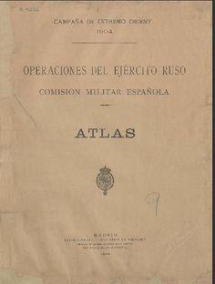 Campaña de Extremo Oriente 1904 : operaciones del ejército ruso, atlas