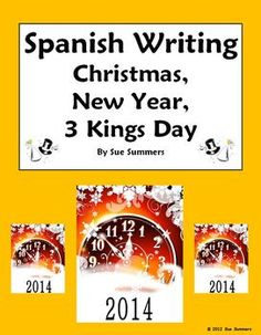 Updated annually! Spanish New Year Writing Prompt by Sue Summers - Christmas, New Year, Three Kings Day - Navidad, Año Nuevo, Tres Reyes. The writing prompt features querer and contains 23 suggested vocabulary words for wishes.