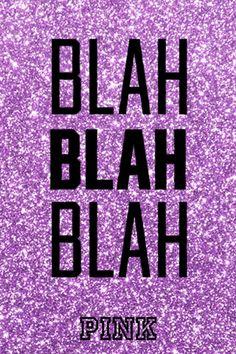 Blah Blah Blah New VS Pink background.