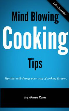Free Kindle Book : Mind Blowing Cooking Tips www.onehundredfreebooks.com -- different free e-books with varying categories. Of course, I'm addicted!!!