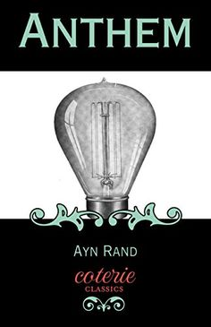 Anthem Coterie Classics With Free Audiobook By Ayn Rand