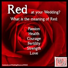 Red Wedding Ideas and Inspirations. Meaning of the colour Red.