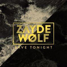 Zayde Wolf- – Save Tonight