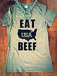 Eat USA Beef tee by The Ranch Boutique $25+shipping