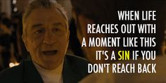 Silver Linings Playbook! Love this movie!!  Robert De Niro Quotes ... | Quintessence