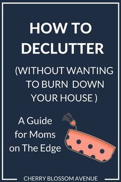 9 Surprising Decluttering Tips for the Insanely Busy Mom Planners, Clutter Control, Declutter Your Life, Types Of Packaging, Organization Hacks, Organizing Ideas, Organising Hacks, Organizing Your Home, Getting Organized