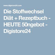 Die Stoffwechsel Diät + Rezeptbuch - HEUTE 50ngebot - Digistore24