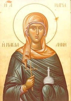 Full of Grace and Truth: St. Mary Magdalene the Myrrh-bearer and Equal-to-the-Apostles
