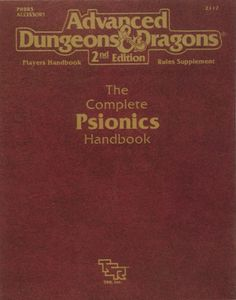 PHBR5: The Complete Psionics Handbook - to me these only belong in Dark Sun.