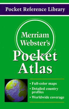 Merriam-Webster's Pocket Atlas (Pocket Reference Library) by Merriam-Webster http://www.amazon.com/dp/0877795150/ref=cm_sw_r_pi_dp_D.Vuub0G8FYRW