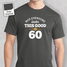 60th Birthday 1958 Crew Neck T Shirt Present Gift Idea Still Looking Good At 60