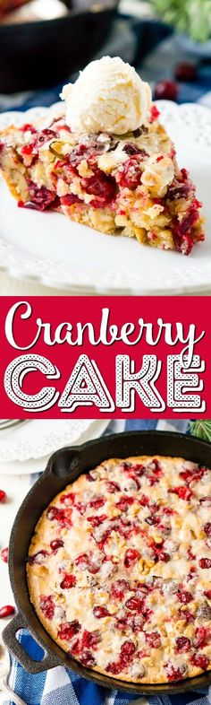 This Cranberry Cake combines sweet and tart in a delicious holiday dessert bursting with fresh red berries! A simple, old fashioned, single layer cake baked right in a skillet! via @sugarandsoulco