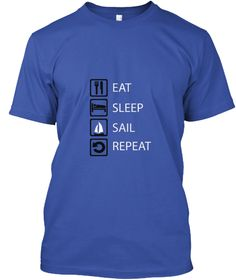The shirt speeks for itself.Check outhttps://teespring.com/stores/eat-sleep-sports-repeatfor more eat-sleep-repeat shirts.