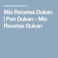Mis Recetas Dukan | Pan Dukan - Mis Recetas Dukan