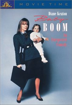 Baby Boom Movie was one of my favorites then & now!